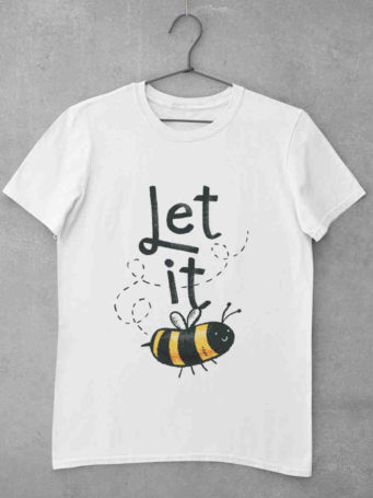 6S1095  white Let It Bee Tshirt
